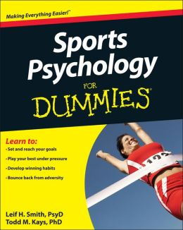Sports Psychology For Dummies