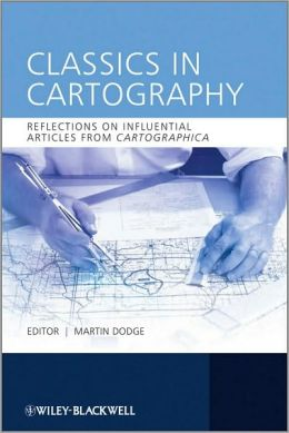 Classics in Cartography: Reflections on influential articles from Cartographica