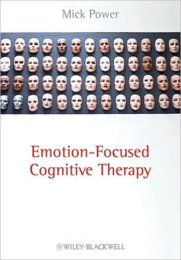 Emotion-Focused Cognitive Therapy