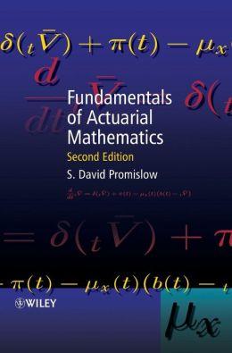 Fundamentals of Actuarial Mathematics