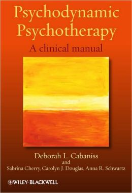 Psychodynamic Psychotherapy: A clinical manual