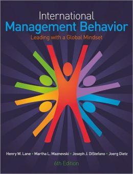 International Management Behavior: Leading with a Global Mindset