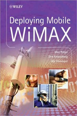 Deploying Mobile WiMAX