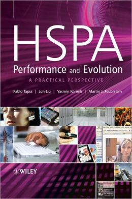 HSPA Performance and Evolution: A practical perspective