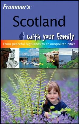 Scotland with your family