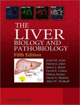 The Liver: Biology and Pathobiology