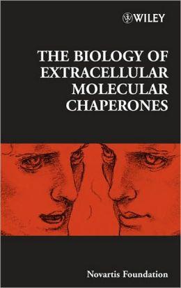 Biology of Extracellular Molecular Chaperones