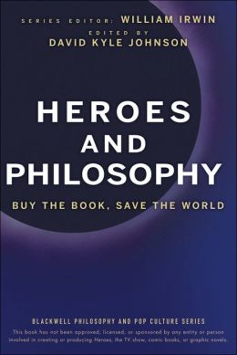 Heroes and Philosophy: Buy the Book, Save the World
