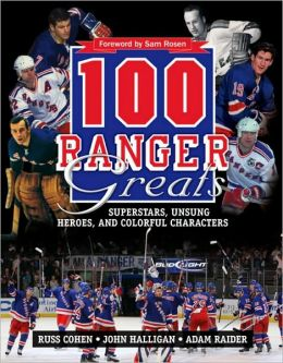 100 Ranger Greats: Superstars, Unsung Heroes and Colorful Characters