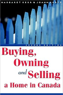 Buying, Owning and Selling a Home in Canada