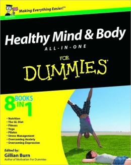 Healthy Mind and Body All-in-One For Dummies