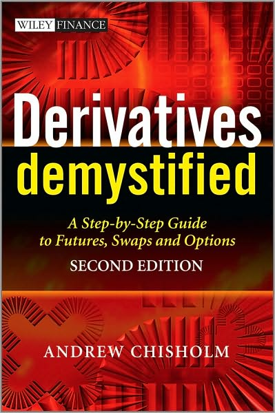 Free downloads audio books for ipad Derivatives Demystified: A Step-by-Step Guide to Forwards, Futures, Swaps and Options