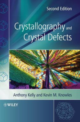 Crystallography and Crystal Defects