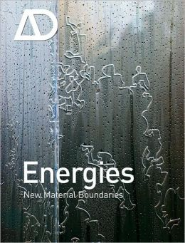 Energies:New Material Boundaries: Architectural Design