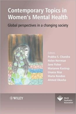 Contemporary Topics in Women's Mental Health: Global perspectives in a changing society