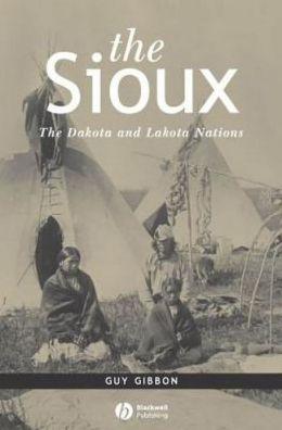 The Sioux: The Dakota and Lakota Nations