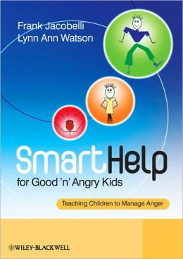 SmartHelp for Good 'n' Angry Kids: Teaching Children to Manage Anger
