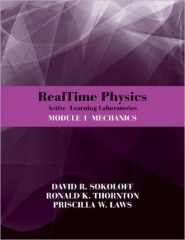 RealTime Physics Active Learning Laboratories Module 1 Mechanics