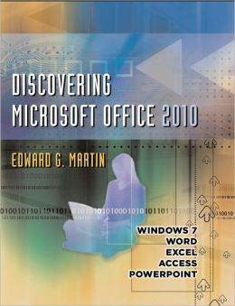 Discovering Microsoft Office 2010