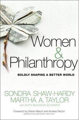 Women and Philanthropy: Boldly Shaping a Better World