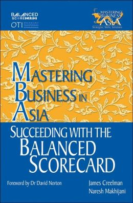 Mastering Business in Asia: Succeeding with the Balanced Scorecard