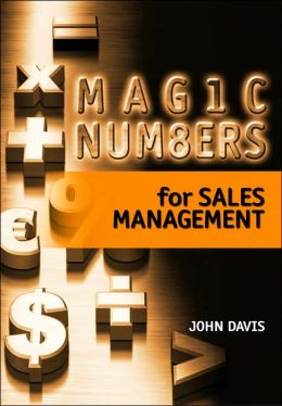 Magic Numbers for Sales Management: Key Measures to Evaluate Sales Success