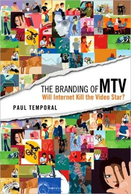 Branding of MTV: Will Internet Kill the Video Star?