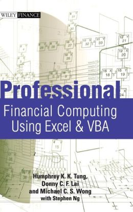 Professional Financial Computing Using Excel & VBA