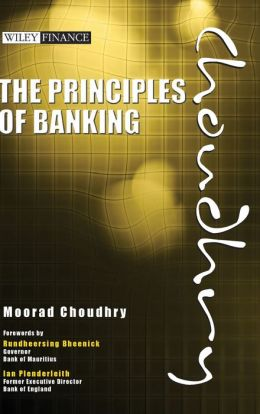 The Principles of Banking: Capital, Asset-Liability and Liquidity Management