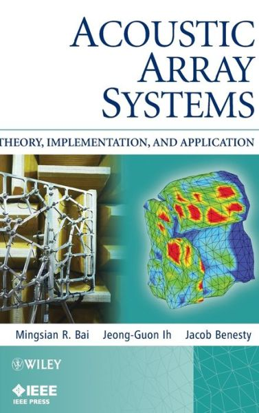 Acoustic Array Systems: Theory, Implementation, and Application