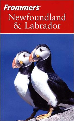 Frommer's Newfoundland and Labrador (Frommer's Travel Guides Series)
