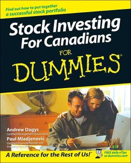 Stock Investing for Canadians for Dummies (Canadian Edition)