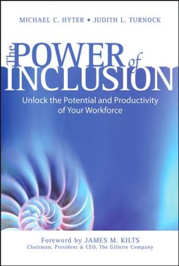 The Power of Inclusion: Creating a Culture of Development to Unlockthe Potential and Productivity of Your Workforce