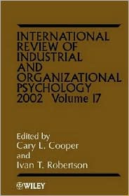 International Review of Industrial and Organizational Psychology 2002