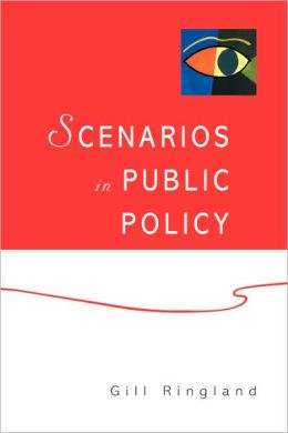 Scenarios in Public Policy