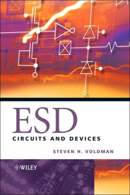 ESD: Circuits and Devices
