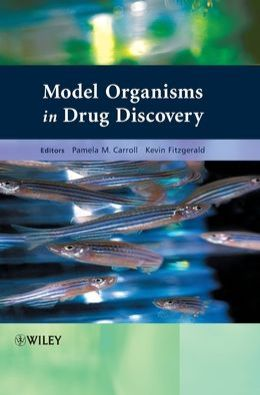 Model Organisms in Drug Discovery