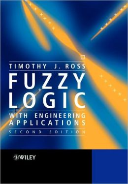 Fuzzy Logic With Engineering Appl 2e