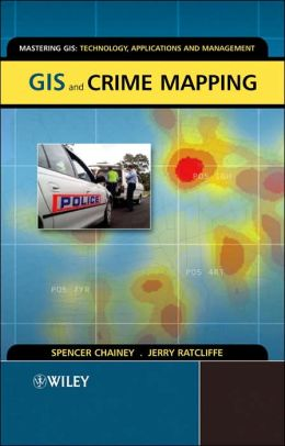 GIS and Crime Mapping