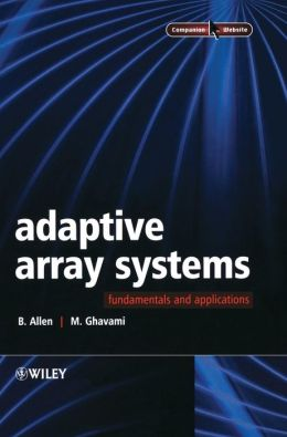 Adaptive Array Systems: Fundamentals and Applications