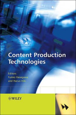 Content Production Technologies
