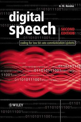 Digital Speech: Coding Tools and Algorithms