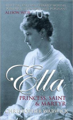 Ella: Princess, Saint and Martyr