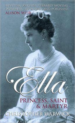 Ella: Princess, Saint and Martyr