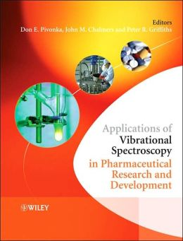 Applications of Vibrational Spectroscopy in Pharmaceutical Industry