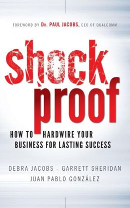 Shockproof: How to Hardwire Your Business for Lasting Success