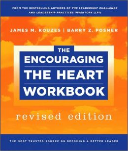 The Encouraging the Heart Workbook
