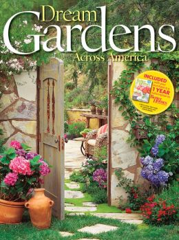 Better Homes and Gardens Dream Gardens Across America
