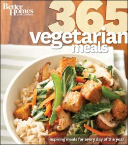 Better Homes & Gardens 365 Vegetarian Meals