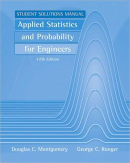 Student Solutions Manual for Applied Statistics and Probability for Engineers